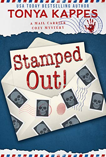 Stamped Out: A Mail Carrier Cozy Mystery by [Kappes, Tonya]