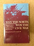 Why the North Won the Civil War, , 0807104353