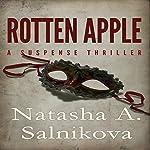 Rotten Apple   Natasha A. Salnikova
