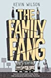 """The Family Fang"" av Kevin Wilson"