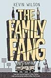 """""""The Family Fang"""" av Kevin Wilson"""