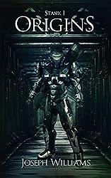 Origins: A Military Science Fiction Novel (Stasik Book 1)
