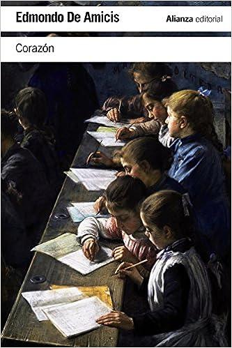 Corazón (El Libro De Bolsillo - Literatura): Amazon.es: Edmondo De Amicis, Esther Benítez: Libros