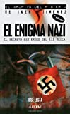 img - for El Enigma Nazi: El Secreto Esoterico Del III Reich (Archivo del Misterio Iker Jime) (Spanish Edition) by Jose Lesta (2010-02-16) book / textbook / text book