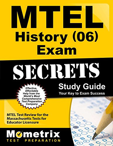 MTEL History (06) Exam Secrets Study Guide: MTEL Test Review for the Massachusetts Tests for Educator Licensure