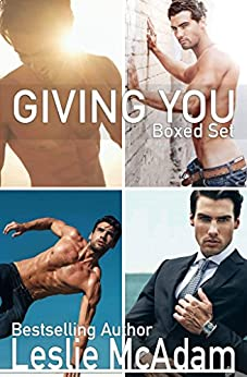 Giving You Complete Box Set (Giving You ...) by [McAdam, Leslie]