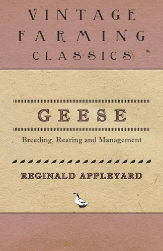 Read Online Geese - Breeding, Rearing and Management PDF