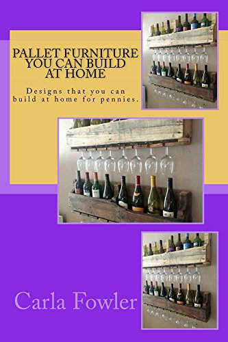 Pallet Furniture You Can Build at Home: Designs that you can build at home for pennies.