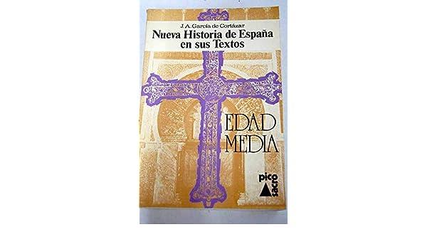 NUEVA HISTORIA DE ESPAÑA EN SUS TEXTOS. EDAD MEDIA.: Amazon.es ...
