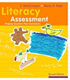 Literacy Assessment, J. David Cooper and Nancy D. Kiger, 0618395970