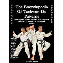 The Encyclopedia of Taekwon-Do Patterns, Vol. 1