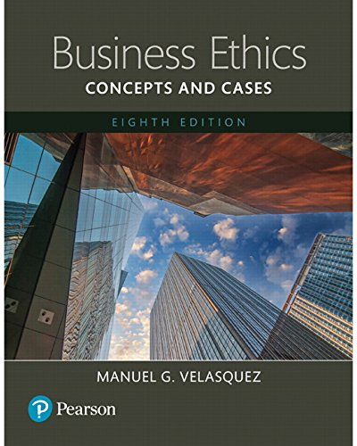 Business Ethics: Concepts and Cases,Books a la Carte Edition (8th Edition)
