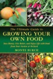 Growing Your Own Food, Monte Burch, 1616083093