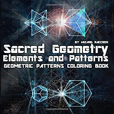 - Amazon.com: Geometric Patterns Coloring Book: Sacred Geometry Elements And  Patterns – Drawings For Beginners, Kids And Adults (Wizard Raccoon Geometric  Coloring Books) (9781520625454): Raccoon, Wizard, Art, Coloring: Books