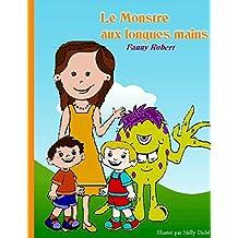 Le monstre aux longues mains (French Edition)
