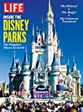 LIFE Inside the Disney Parks: The Happiest Places