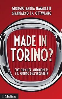 Amazon.com: Made in Torino?: Fiat Chrysler Automobiles e