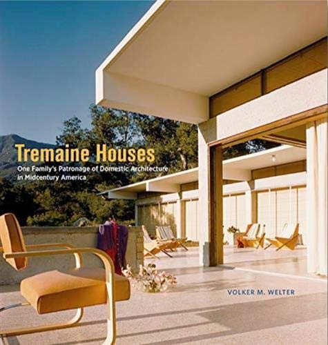 Tremaine Houses - One Familys Patronage of Domestic Architecture ...