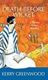 Death Before Wicket: A Phryne Fisher Mystery