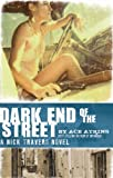 Dark End of the Street (Nick Travers Book 3)