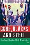 Guns, Blacks, and Steel, Paul Kersey, 1483982661