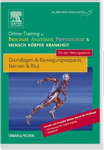 Online-Training zu Biologie Anatomie Physiologie & Mensch Körper Krankheit für den Rettungsdienst: Grundlagen & Bewegungsapparat, Nerven & Blut