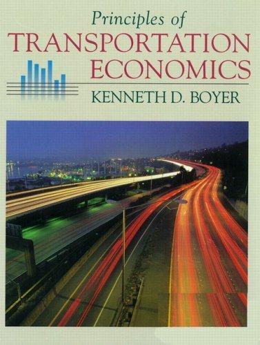 Principles of Transportation Economics by Kenneth D. Boyer (1997-08-28)