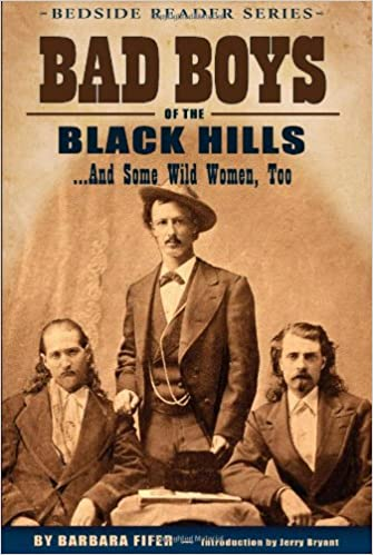 Bad Boys Of The Black Hills And Some Wild Women Too Bedside