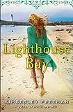 """""""Lighthouse Bay - A Novel"""" av Kimberley Freeman"""