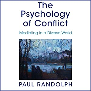 The Psychology of Conflict Audiobook