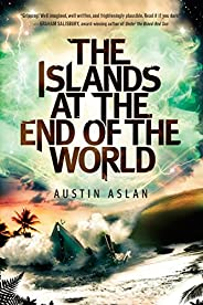 The Islands at the End of the World (Islands at the End of the World Series)