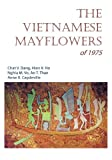 The Vietnamese Mayflowers Of 1975, Chat Dang, 1439230366