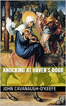 Knocking at Haven's Door by [Cavanaugh-O'Keefe, John]