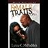 "FeMALE TRAITS (FeMALE TRAITS ""The Trilogy"" Book 1)"