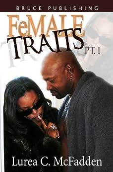 "FeMALE TRAITS (FeMALE TRAITS ""The Trilogy"" Book 1) by [McFadden, Lurea C.]"