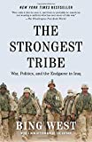 img - for The Strongest Tribe: War, Politics, and the Endgame in Iraq book / textbook / text book