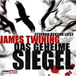 Das geheime Siegel | James Twining