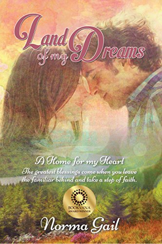 Land of My Dreams by [Gail, Norma]