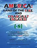 America: Land of the Free, and Financially Enslaved