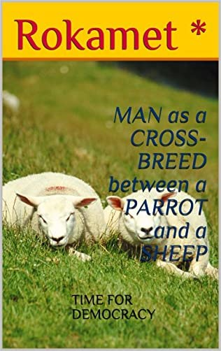 MAN as a CROSS-BREED between a PARROT and a SHEEP