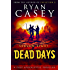 Dead Days: Season Eight (Dead Days Zombie Apocalypse Series Book 8)
