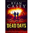 Dead Days: Season Eight (Dead Days Zombie Apocalypse Series Book 8)