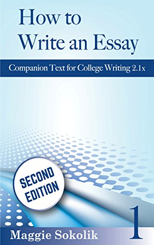 how to write an essay workbook college writing kindle  how to write an essay workbook 1 college writing by sokolik