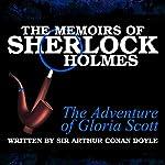 The Memoirs of Sherlock Holmes: The Adventure of the Gloria Scott | Sir Arthur Conan Doyle
