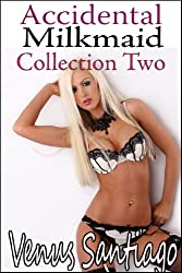 Accidental Dairy Maid: Collection Two