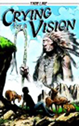 Download Steck-Vaughn Timeline Graphic Novels: Leveled Reader 6pk (Levels 6-7) Crying for a Vision pdf