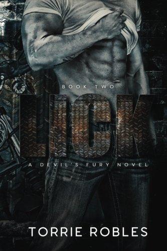 Lick: A Devil's Fury Novel (Volume 2)