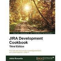 JIRA Development Cookbook - Third Edition (English Edition)