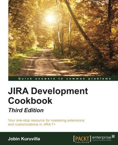 JIRA Development Cookbook - Third Edition by Packt Publishing - ebooks Account
