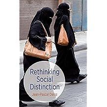 Rethinking Social Distinction by Jean-Pascal Daloz (2013-09-27)